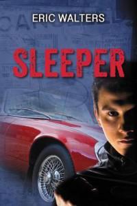 Sleeper - Eric Walters