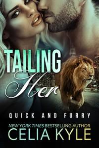 Tailing Her - Celia Kyle