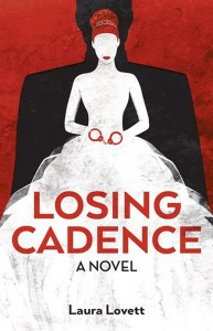 Losing Cadence - Laura Lovett