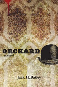 Orchard - Jack H. Bailey