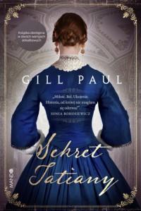 Sekret Tatiany - Gill Paul