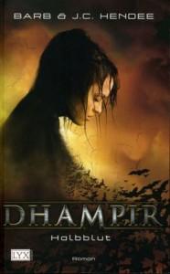 Halbblut (Dhampir, #1) - Barb Hendee, J.C. Hendee