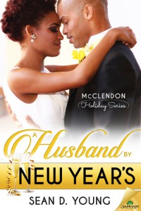 A Husband by New Year's (The McClendon Holiday Series Book 4) - Sean D. Young