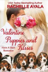 Valentine Puppies and Kisses: The Hart Family (Have A Hart Book 8) - Rachelle Ayala