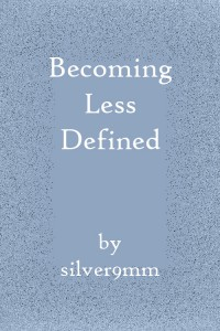 Becoming Less Defined - silver9mm