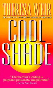 Cool Shade - Theresa Weir
