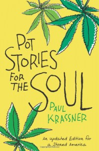 Pot Stories for the Soul - Paul Krassner