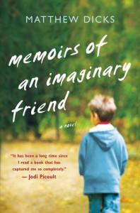 Memoirs of an Imaginary Friend - Matthew Green,  Matthew Dicks