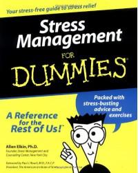Stress Management For Dummies - Allen Elkin