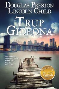 Trup Gideona - Douglas Preston, Lincoln Child