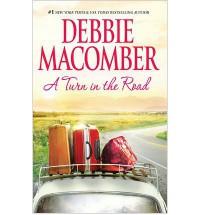 Turn in the Road - Debbie Macomber