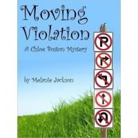 Moving Violation (A Chloe Boston Mystery, #1) - Melanie Jackson