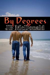 By Degrees  - J.B. McDonald