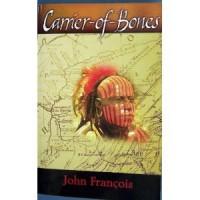 Carrier-of-Bones - John Francois