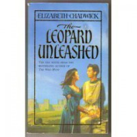 The Leopard Unleashed - Elizabeth Chadwick
