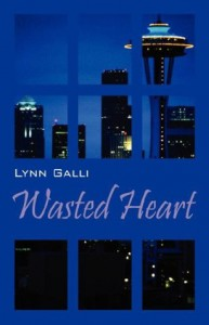 Wasted Heart - Lynn Galli