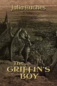The Griffin's Boy (The Griffin Riders) - Julia Hughes, Mervyn Walker, Laura Wright La Roche