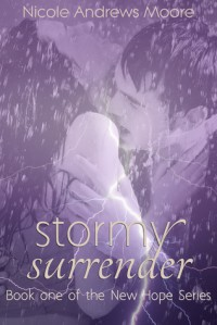 Stormy Surrender - Nicole Andrews Moore