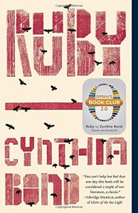 Ruby (Oprah's Book Club 2.0) - Cynthia Bond