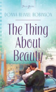 The Thing About Beauty (Truly Yours Digital Editions) - Donna Robinson