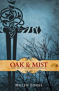 Oak And Mist (The Ambeth Chronicles Book 1) - Helen Jones