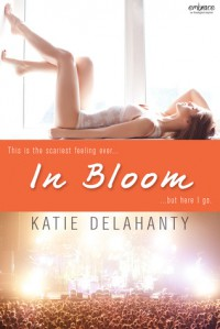 In Bloom - Katie Delahanty