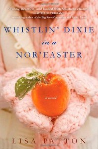 Whistlin' Dixie in a Nor'easter - Lisa Patton