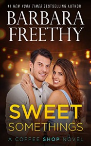 Sweet Somethings - Barbara Freethy