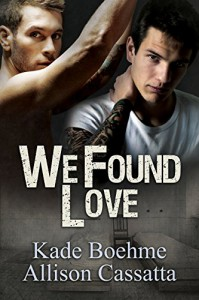 We Found Love - Kade Boehme, Allison Cassatta