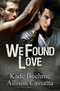 We Found Love - Kade Boehme, Allison Cassatta