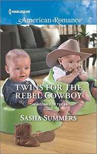 Twins for the Rebel Cowboy (The Boones of Texas) - Sasha Summers