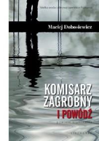Komisarz Zagrobny i powódź - Maciej Dobosiewicz