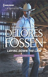 Laying Down the Law (Appaloosa Pass Ranch) - Delores Fossen
