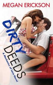 Dirty Deeds (Mechanics of Love) - Megan Erickson