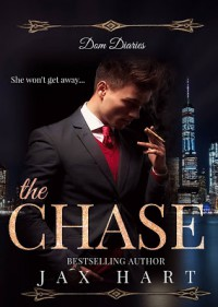 The Chase Series: Dom Diaries Anthology by Jax Hart - Jax Hart