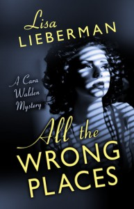 All the Wrong Places - Lisa Lieberman