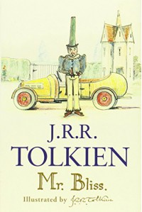 Mr Bliss - J.R.R. Tolkien