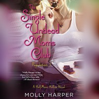 The Single Undead Moms Club - Audible Studios, Molly Harper, Amanda Ronconi