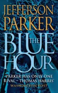 Blue Hour - Jefferson Parker