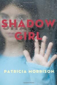 Shadow Girl - Patricia  Morrison