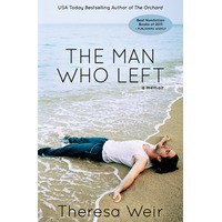 The Man Who Left - Theresa Weir