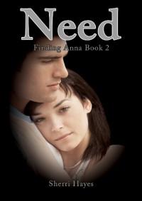 Need (Finding Anna) - Sherri Hayes