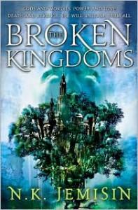 The Broken Kingdoms (Inheritance Series #2) -