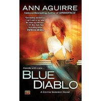 Blue Diablo (Corine Solomon, #1) - Ann Aguirre