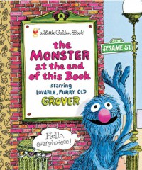 The Monster at the End of This Book (Sesame Street) - Jon Stone, Mike Smollin