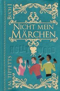 Nicht mein Märchen - E.M. Tippetts, Michael Drecker