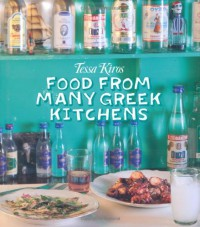 Food from Many Greek Kitchens - Tessa Kiros