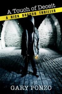 A Touch of Deceit (Nick Bracco Series #1) - Gary Ponzo