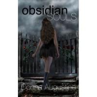 Obsidian Souls (Souls, #1) - Donna Augustine