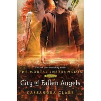 City of Fallen Angels (The Mortal Instruments, #4) - Cassandra Clare